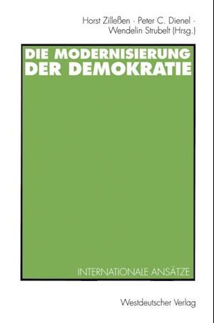 Die Modernisierung der Demokratie af Horst Zilleen