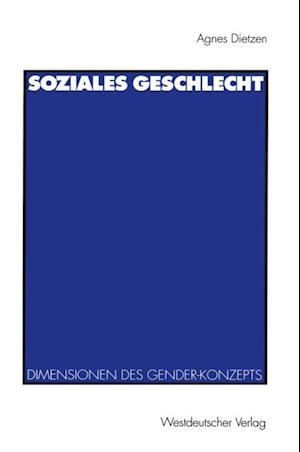 Soziales Geschlecht af Agnes Dietzen