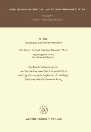 Rechtschreibtraining mit rechtschreibschwachen Hauptschulern auf kognitionspsychologischer Grundlage: Eine empirische Untersuchung af Gerheid Scheerer-Neumann
