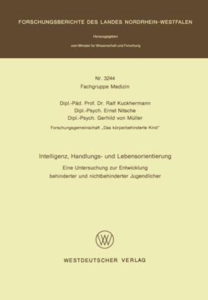 Intelligenz, Handlungs- und Lebensorientierung af Ralf Kuckhermann