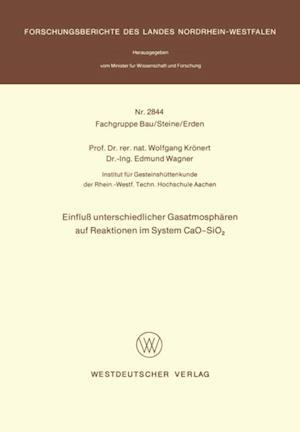 Einflu unterschiedlicher Gasatmospharen auf Reaktionen im System CaO-SiO2 af Wolfgang Kronert