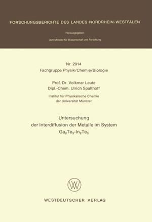 Untersuchung der Interdiffusion der Metalle im System Ga2Te3-In2Te3 af Volkmar Leute