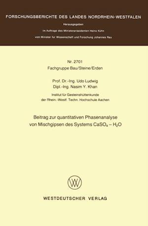 Beitrag zur quantitativen Phasenanalyse von Mischgipsen des Systems CaSO4 - H2O af Udo Ludwig