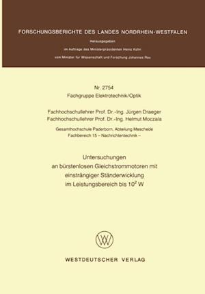 Untersuchungen an burstenlosen Gleichstrommotoren mit einstrangiger Standerwicklung im Leistungsbereich bis 102 W af Jurgen Draeger