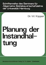 Planung der Instandhaltung af Willi Kupper