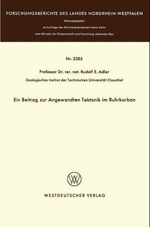 Ein Beitrag zur Angewandten Tektonik im Ruhrkarbon