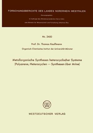 Metallorganische Synthesen heterocyclischer Systeme af Thomas Kauffmann