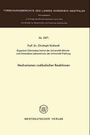 Mechanismen radikaler Reaktionen af Christoph Ruchardt