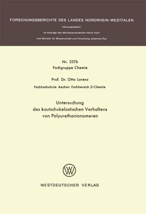 Untersuchung des kautschukelastischen Verhaltens von Polyurethanionomeren af Otto Lorenz