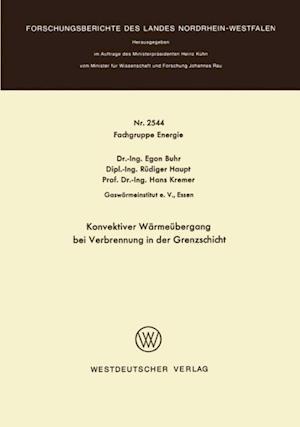 Konvektiver Warmeubergang bei Verbrennung in der Grenzschicht af Egon Buhr