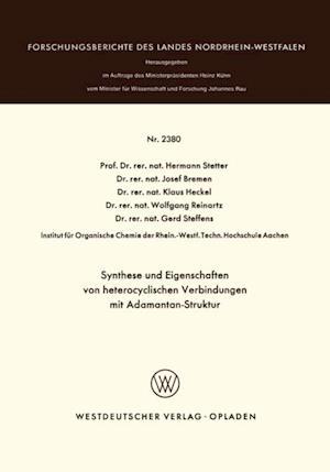 Synthese und Eigenschaften von heterocyclischen Verbindungen mit Adamantan-Struktur