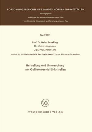 Herstellung und Untersuchung von Galliumarsenid-Einkristallen af Heinz Beneking