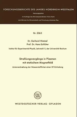 Strahlungsvorgange in Plasmen mit statischem Magnetfeld af Gerhard Himmel