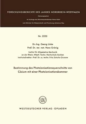 Bestimmung des Photoionisationsquerschnitts von Casium mit einer Photoionisationskammer af Georg Linke