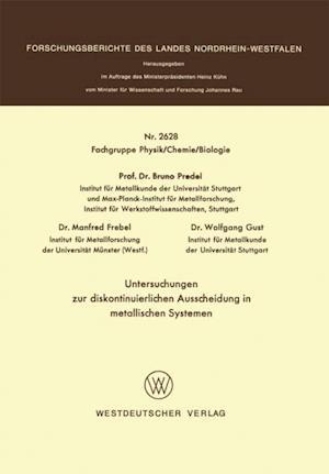 Untersuchungen zur diskontinuierlichen Ausscheidung in metallischen Systemen af Bruno Predel