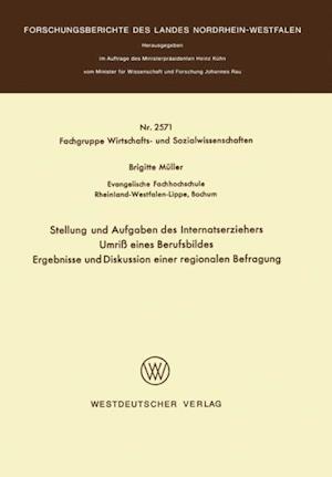 Stellung und Aufgaben des Internatserziehers af Brigitte Muller