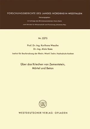 Uber das Kriechen von Zementstein, Mortel und Beton af Karlhans Wesche