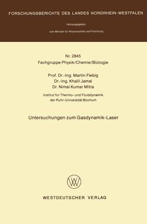 Untersuchungen zum Gasdynamik-Laser af Martin Fiebig