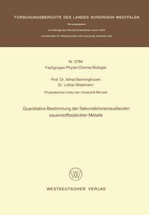 Quantitative Bestimmung der Sekundarionenausbeuten sauerstoffbedeckter Metalle af Alfred Benninghoven