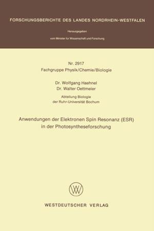 Anwendungen der Elektronen Spin Resonanz (ESR) in der Photosyntheseforschung