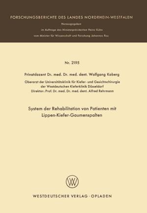 System der Rehabilitation von Patienten mit Lippen-Kiefer-Gaumenspalten af Wolfgang Koberg