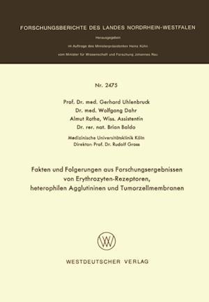 Fakten und Folgerungen aus Forschungsergebnissen von Erythrozyten-Rezeptoren, heterophilen Agglutininen und Tumorzellmembranen