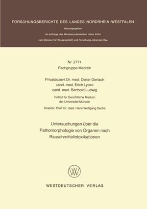Untersuchungen uber die Pathomorphologie von Organen nach Rauschmittelintoxikationen af Dieter Gerlach