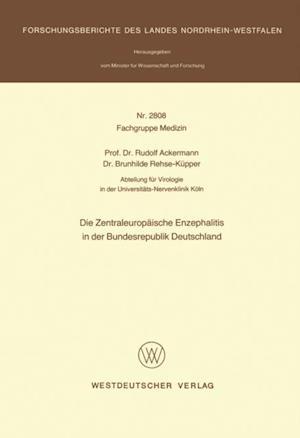Die Zentraleuropaische Enzephalitis in der Bundesrepublik Deutschland af Rudolf Ackermann