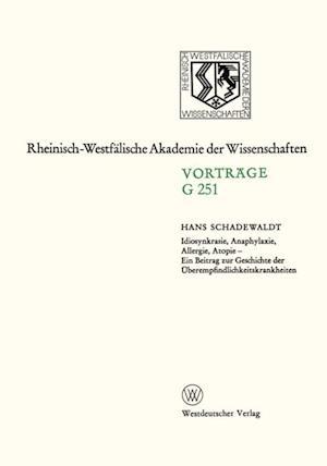 Idiosynkrasie, Anaphylaxie, Allergie, Atopie af Hans Schadewaldt