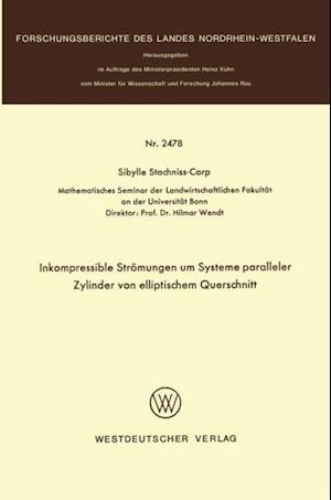 Inkompressible Stromungen um Systeme paralleler Zylinder von elliptischem Querschnitt af Sibylle Stachniss-Carp