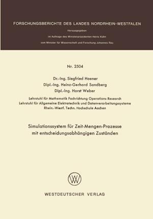 Simulationssystem fur Zeit-Mengen-Prozesse mit entscheidungsabhangigen Zustanden af Siegfried Hoener