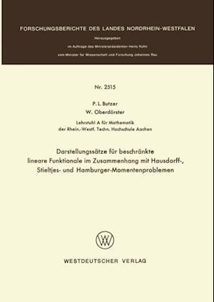 Darstellungssatze fur beschrankte lineare Funktionale im Zusammenhang mit Hausdorff-, Stieltjes- und Hamburger-Momentenproblemen af Paul L. Butzer