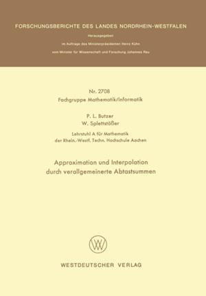 Approximation und Interpolation durch verallgemeinerte Abtastsummen af Paul L. Butzer
