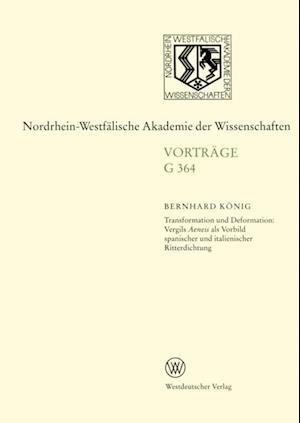 Transformation und Deformation: Vergils Aeneis als Vorbild spanischer und italienischer Ritterdichtung