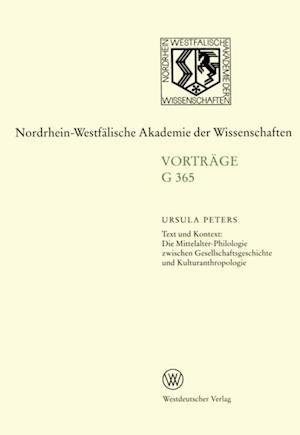 Text und Kontext: Die Mittelalter-Philologie zwischen Gesellschftsgeschichte und Kulturanthropologie af Ursula Peters