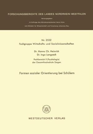 Formen sozialer Orientierung bei Schulern af Hanns Ch. Heinrich