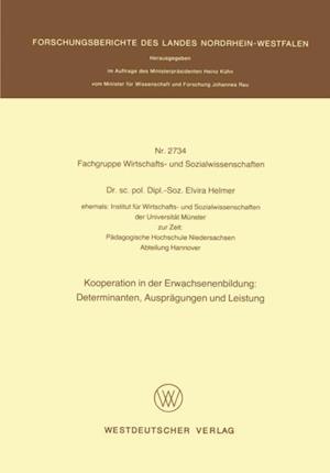 Kooperation in der Erwachsenenbildung: Determinanten, Auspragungen und Leistung