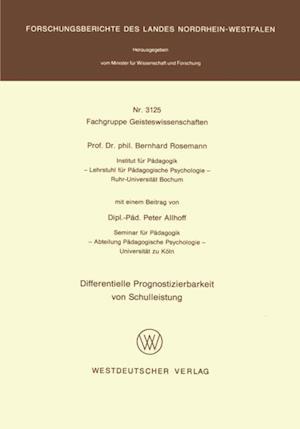 Differentielle Prognostizierbarkeit von Schulleistung af Bernhard Rosemann