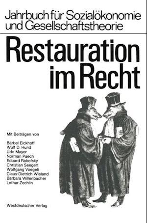 Restauration im Recht af Hochschule fur Wirtschaft und Politik Hamburg