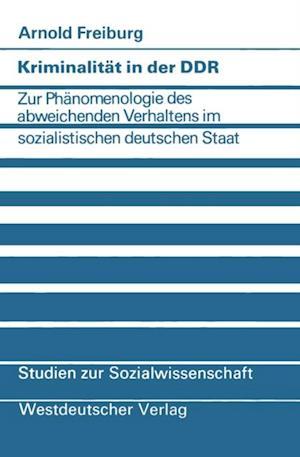 Kriminalitat in der DDR af Arnold Freiburg