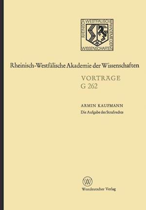 Die Aufgabe des Strafrechts af Armin Kaufmann