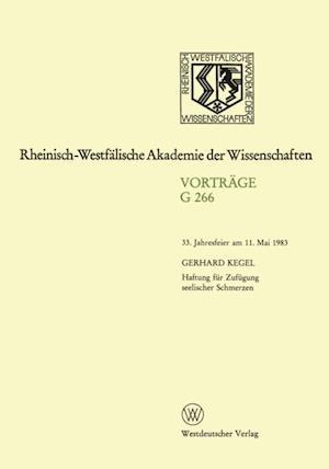 Haftung fur Zufugung seelischer Schmerzen af Gerhard Kegel