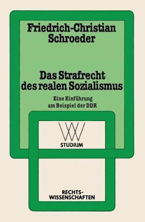 Das Strafrecht des realen Sozialismus