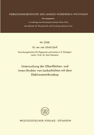 Untersuchung der Oberflachen- und Innen-Struktur von Lackschichten mit dem Elektronenmikroskop af Ulrich Zorll