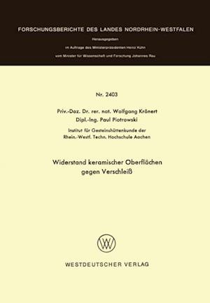 Widerstand keramischer Oberflachen gegen Verschlei af Wolfgang Kronert
