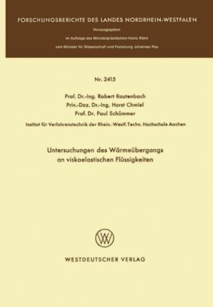 Untersuchungen des Warmeubergangs an viskoelastischen Flussigkeiten