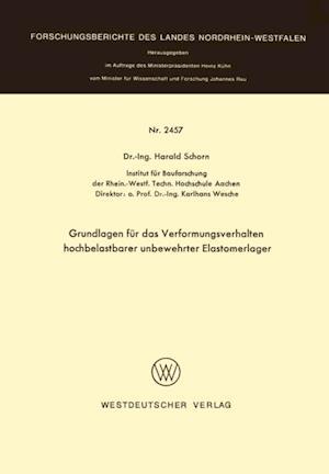 Grundlagen fur das Verformungsverhalten hochbelastbarer unbewehrter Elastomerlager af Harald Schorn