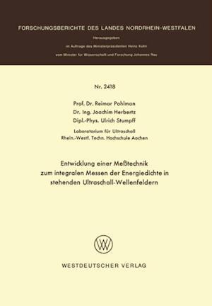 Entwicklung einer Metechnik zum integralen Messen der Energiedichte in stehenden Ultraschall-Wellenfeldern af Reimar Pohlmann