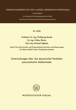 Untersuchungen uber das dynamische Verhalten pneumatischer Stellantriebe af Wolfgang Backe