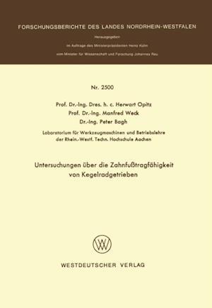 Untersuchungen uber die Zahnfutragfahigkeit von Kegelradgetrieben af Herwart Opitz